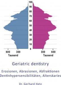 Geriatric Dentistry - Alterszahnheilkunde