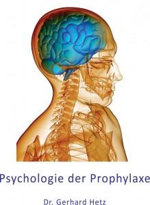 Psychologie der Prophylaxe